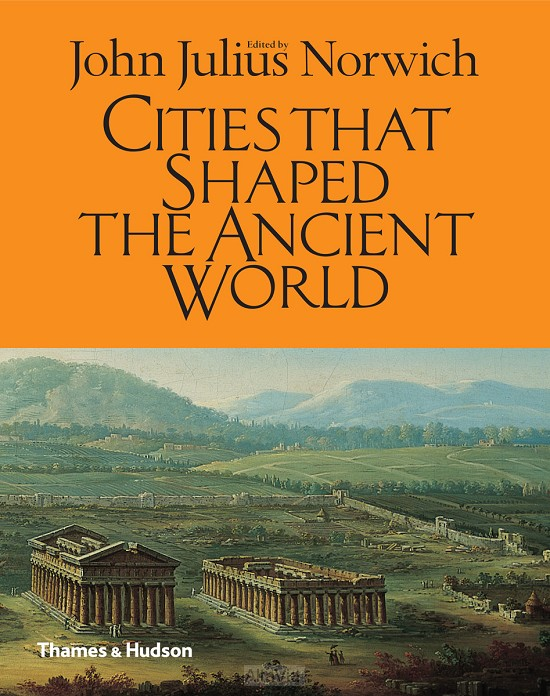 cities that shaped the ancient world2014