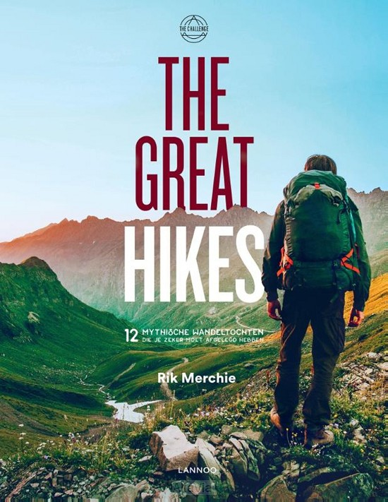 the great hikes 12 trektochten